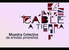 muestra-colectiva-cable-a-tierra
